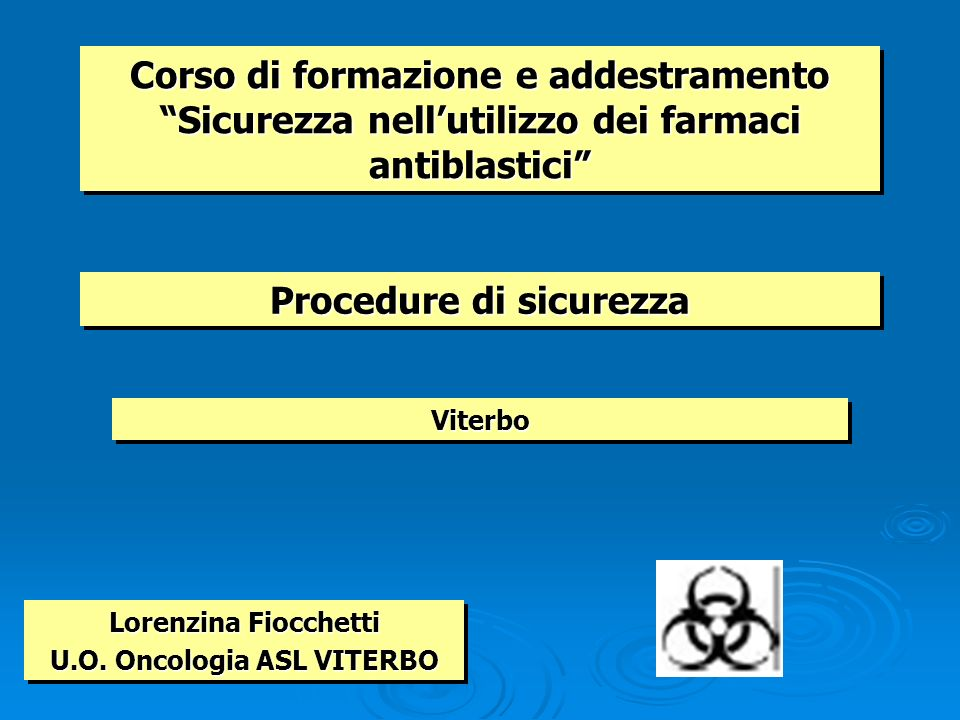 Procedure di sicurezza U.O. Oncologia ASL VITERBO