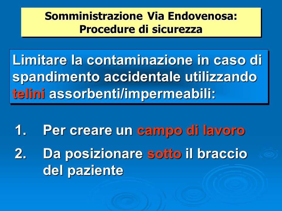 Somministrazione Via Endovenosa: Procedure di sicurezza