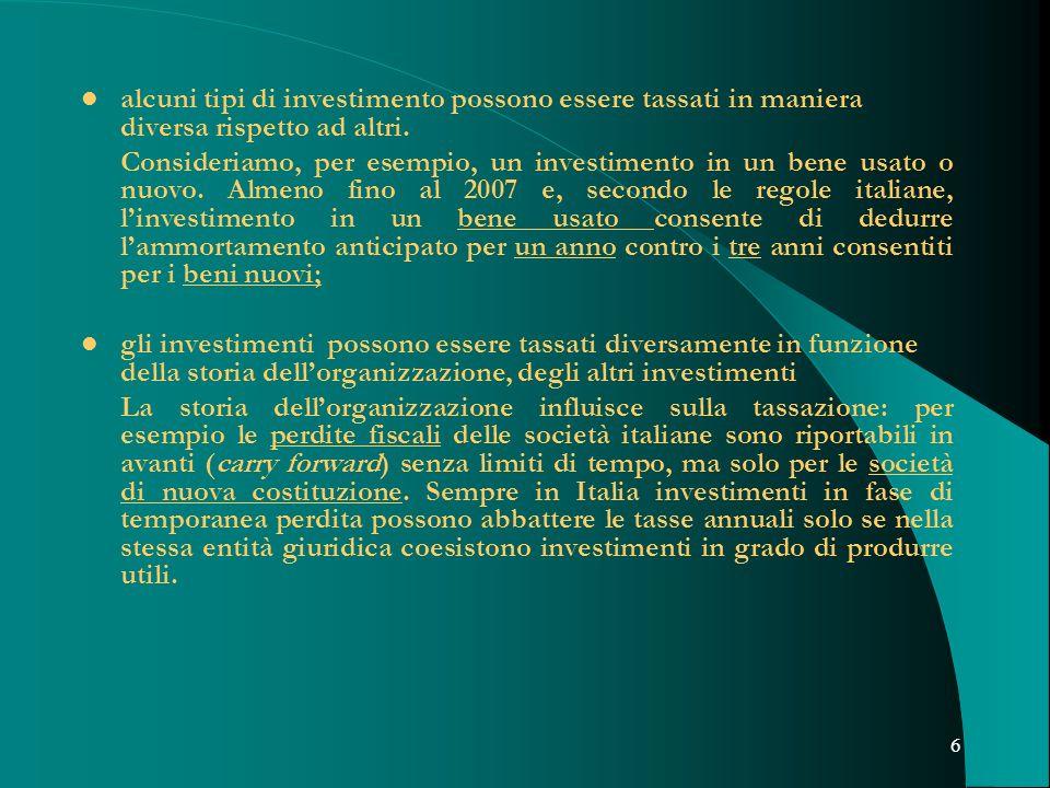 alcuni tipi di investimento possono essere tassati in maniera diversa rispetto ad altri.