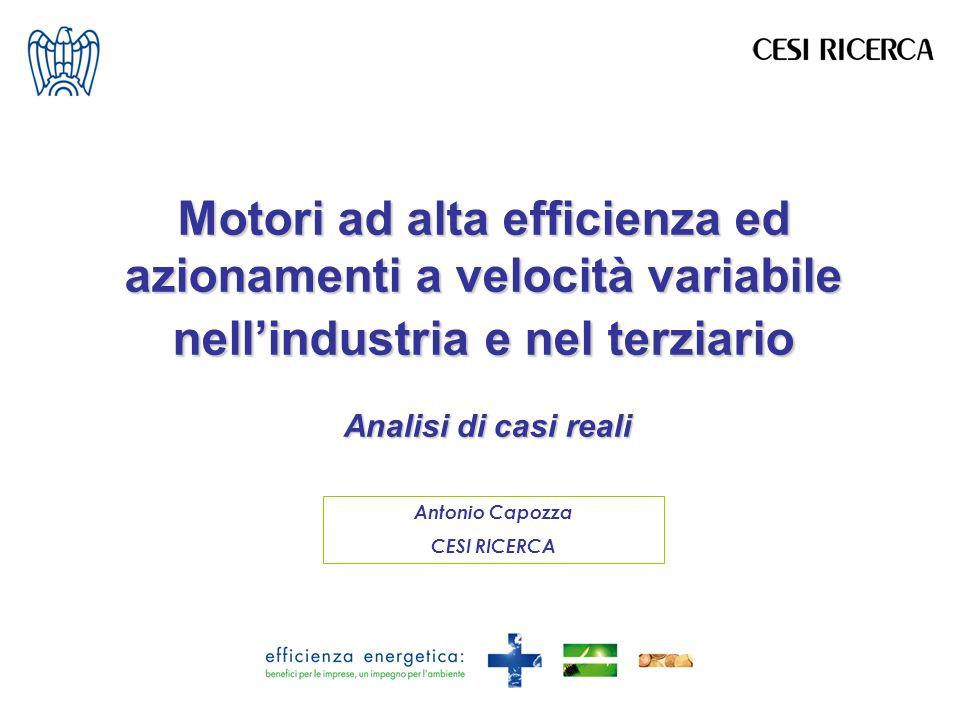 Motori ad alta efficienza ed azionamenti a velocità variabile nell'industria e nel terziario Analisi di casi reali