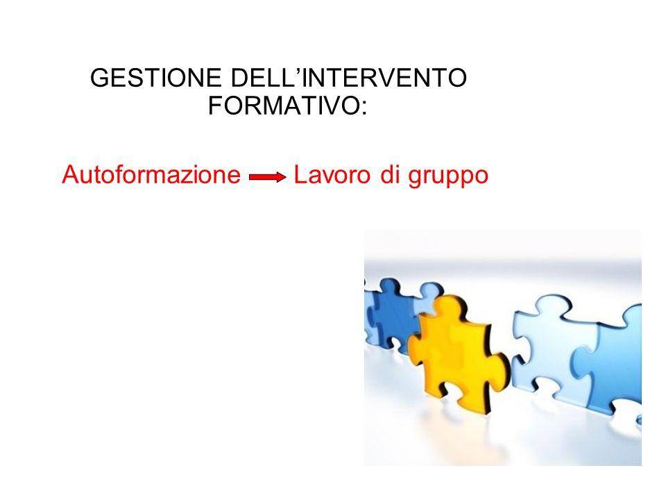 GESTIONE DELL'INTERVENTO FORMATIVO: