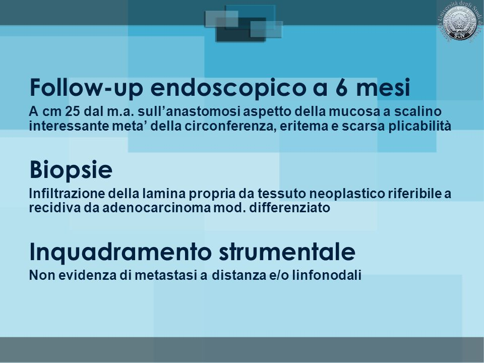 Follow-up endoscopico a 6 mesi