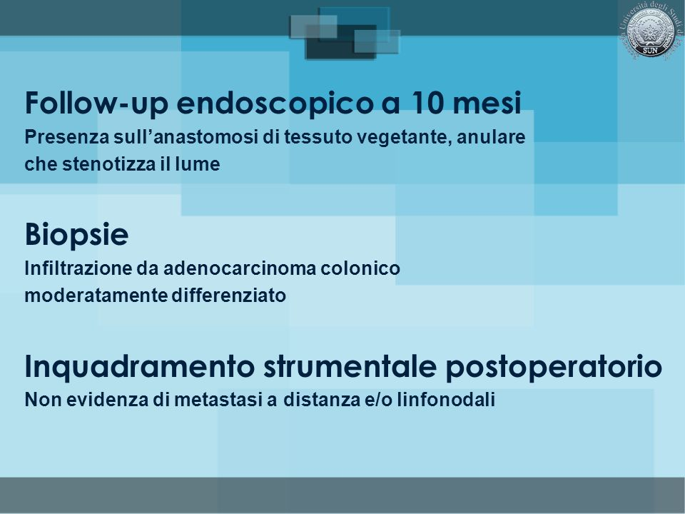 Follow-up endoscopico a 10 mesi