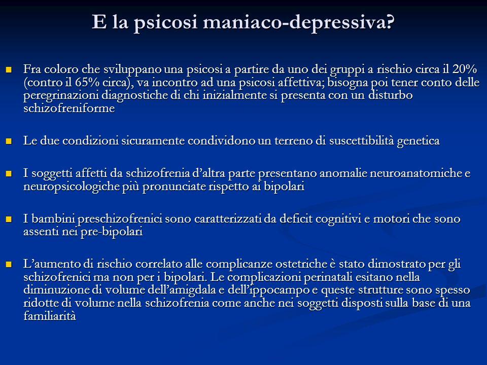 E la psicosi maniaco-depressiva