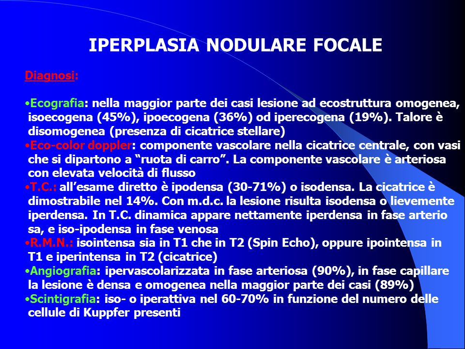 IPERPLASIA NODULARE FOCALE