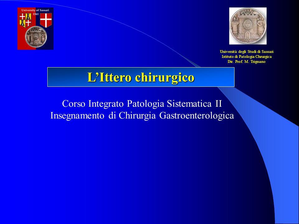 L'Ittero chirurgico Corso Integrato Patologia Sistematica II