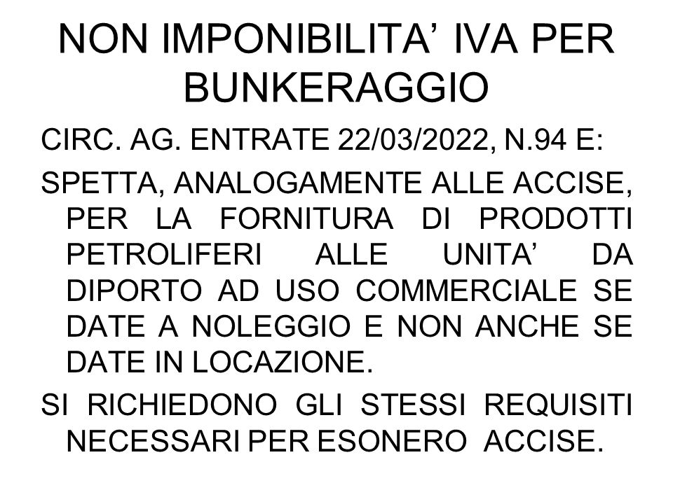 NON IMPONIBILITA' IVA PER BUNKERAGGIO