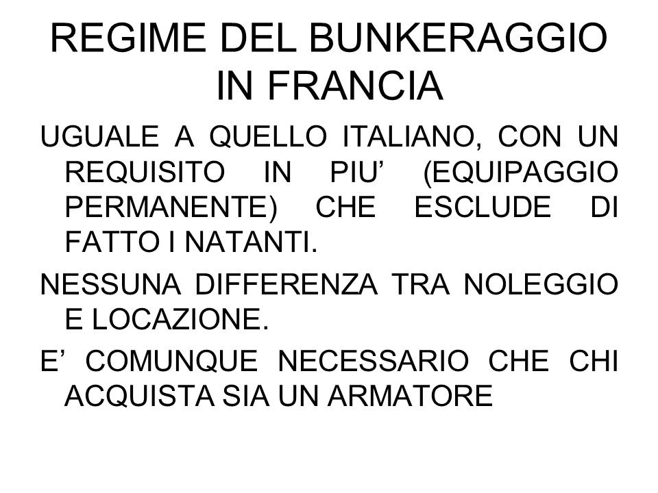 REGIME DEL BUNKERAGGIO IN FRANCIA