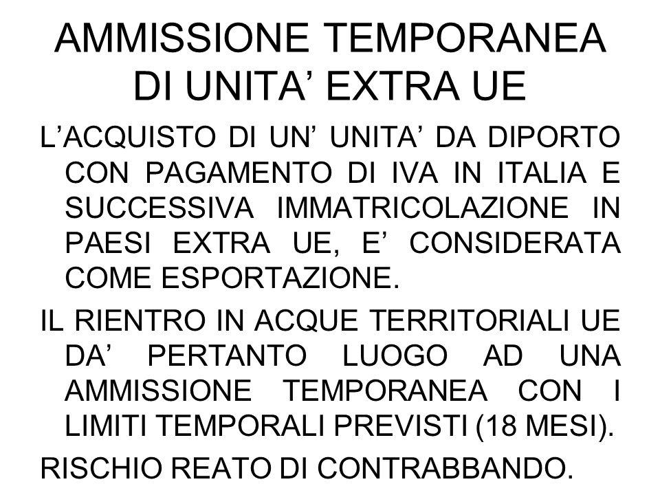 AMMISSIONE TEMPORANEA DI UNITA' EXTRA UE
