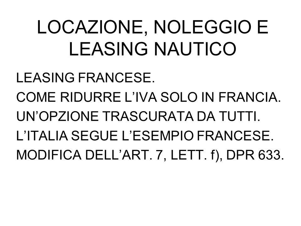 LOCAZIONE, NOLEGGIO E LEASING NAUTICO