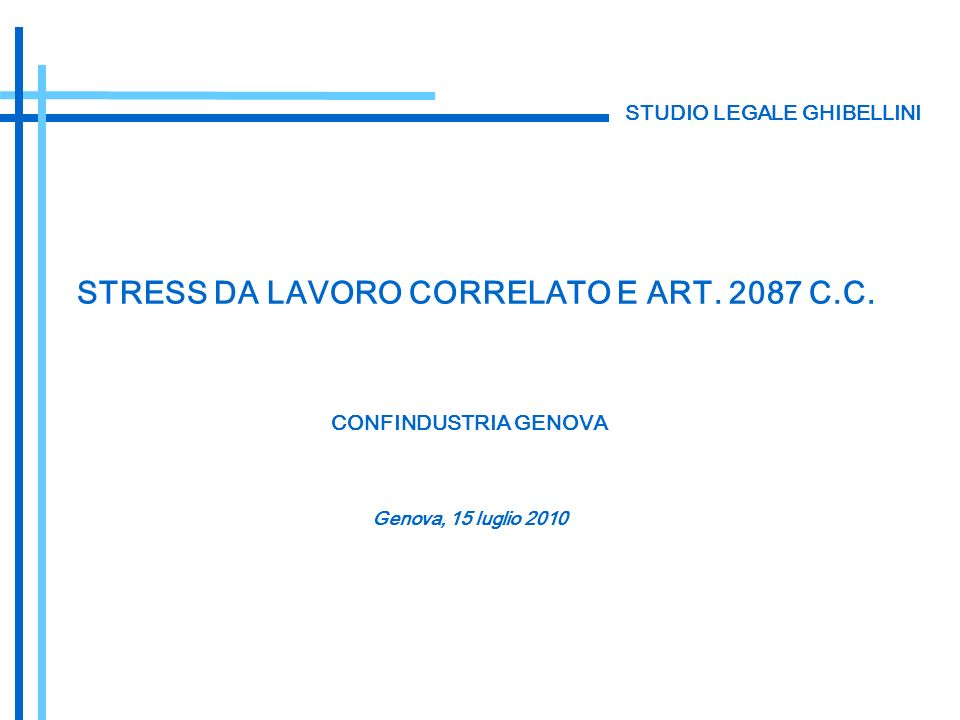 STRESS DA LAVORO CORRELATO E ART. 2087 C.C.