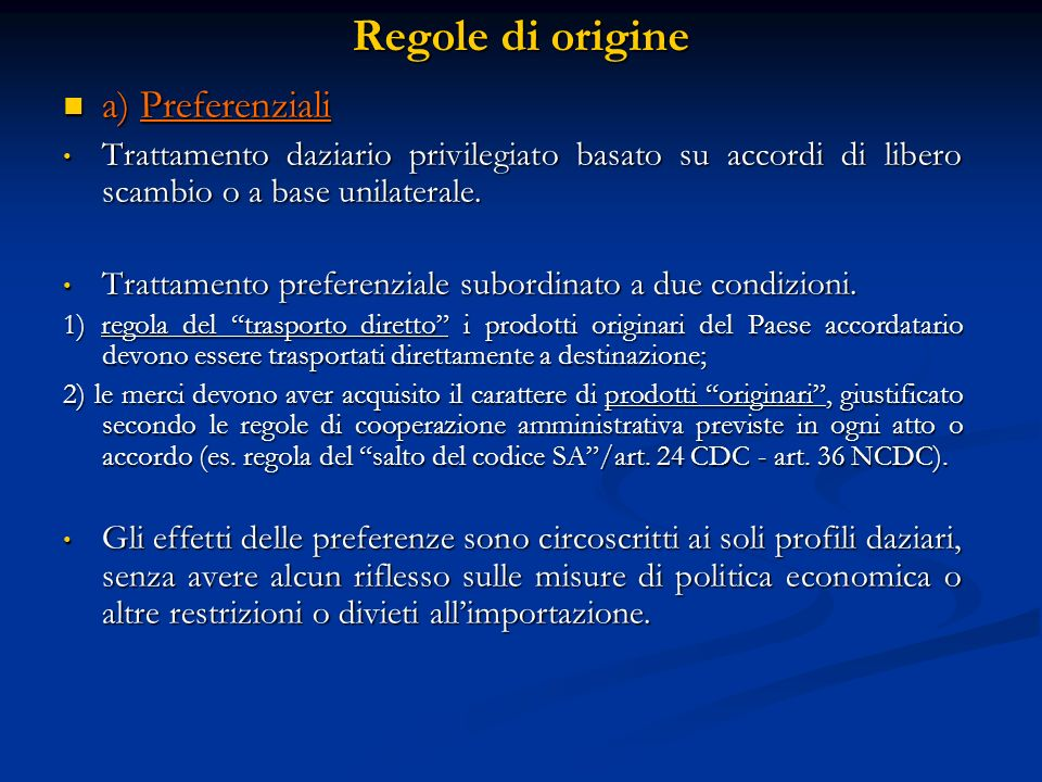 Regole di origine a) Preferenziali