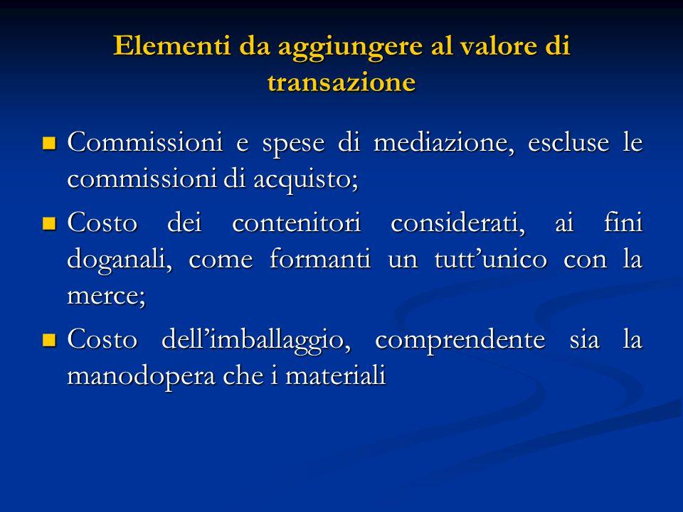 Elementi da aggiungere al valore di transazione