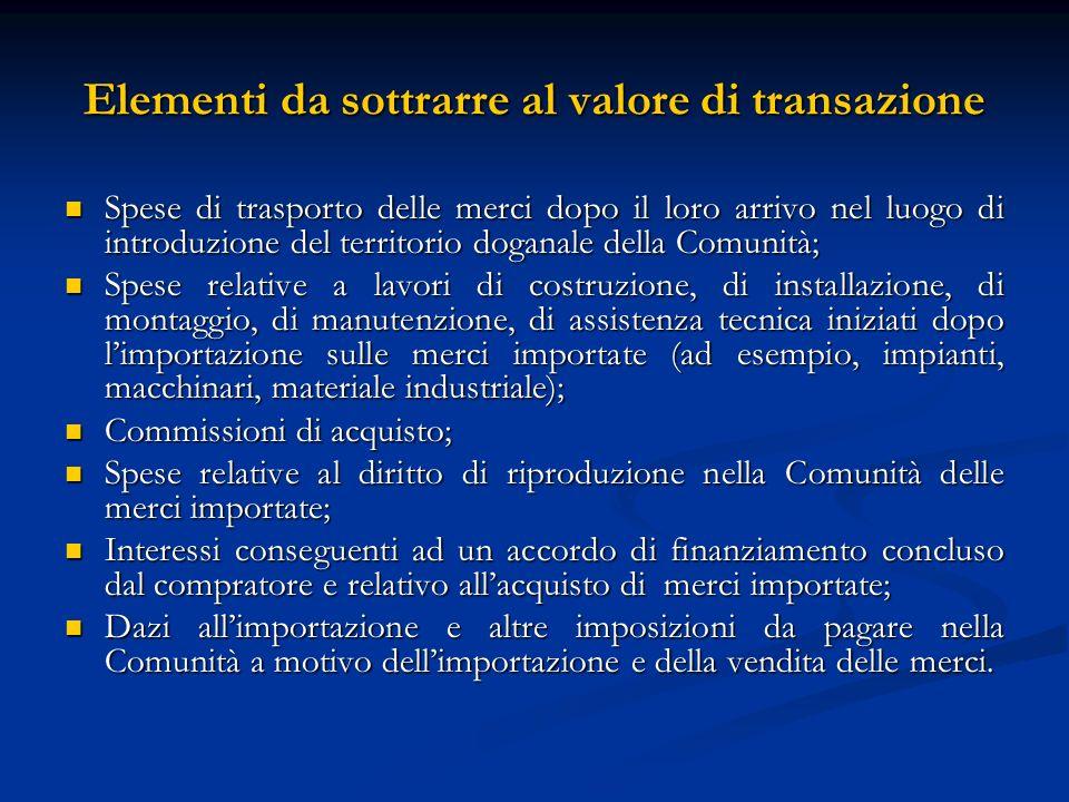 Elementi da sottrarre al valore di transazione