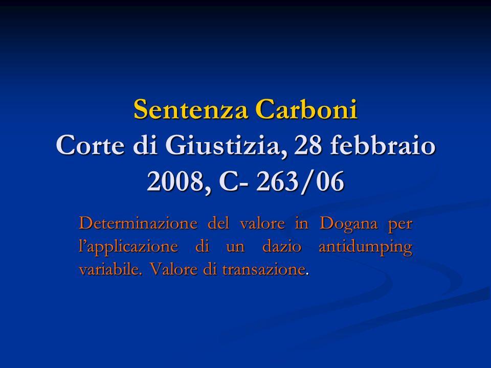 Sentenza Carboni Corte di Giustizia, 28 febbraio 2008, C- 263/06