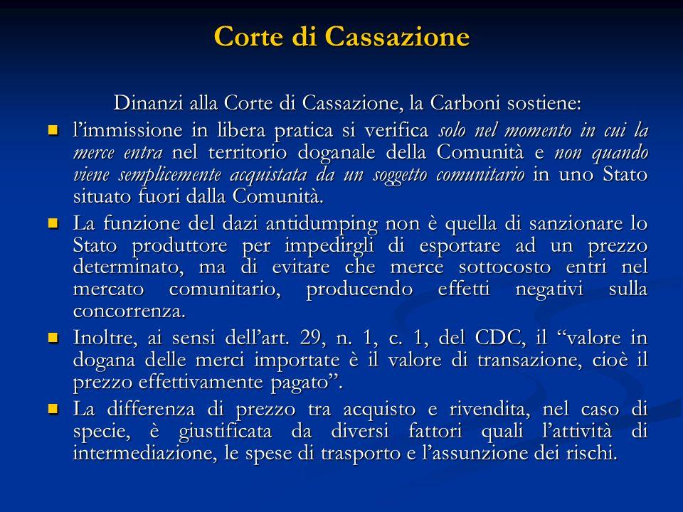 Dinanzi alla Corte di Cassazione, la Carboni sostiene: