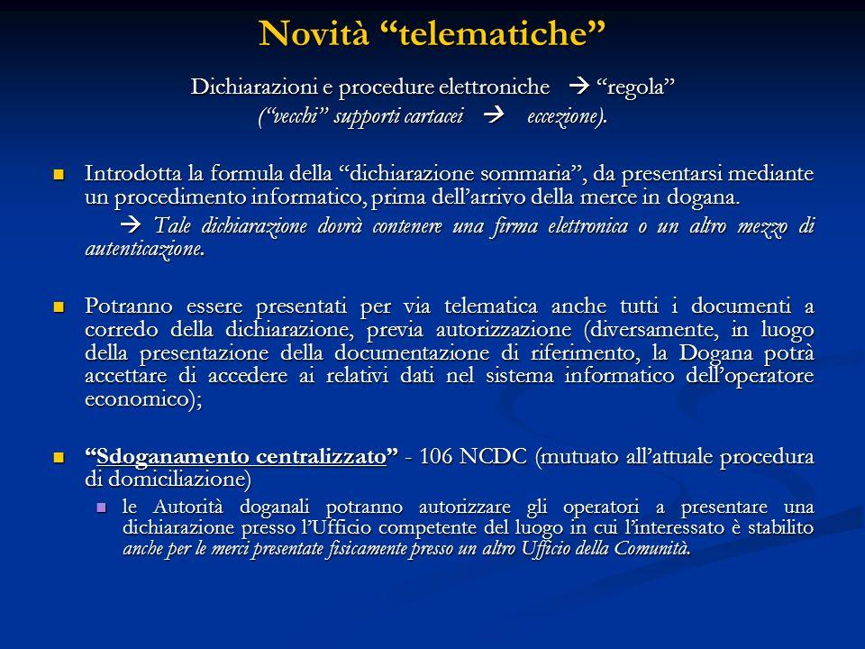 Novità telematiche Dichiarazioni e procedure elettroniche  regola