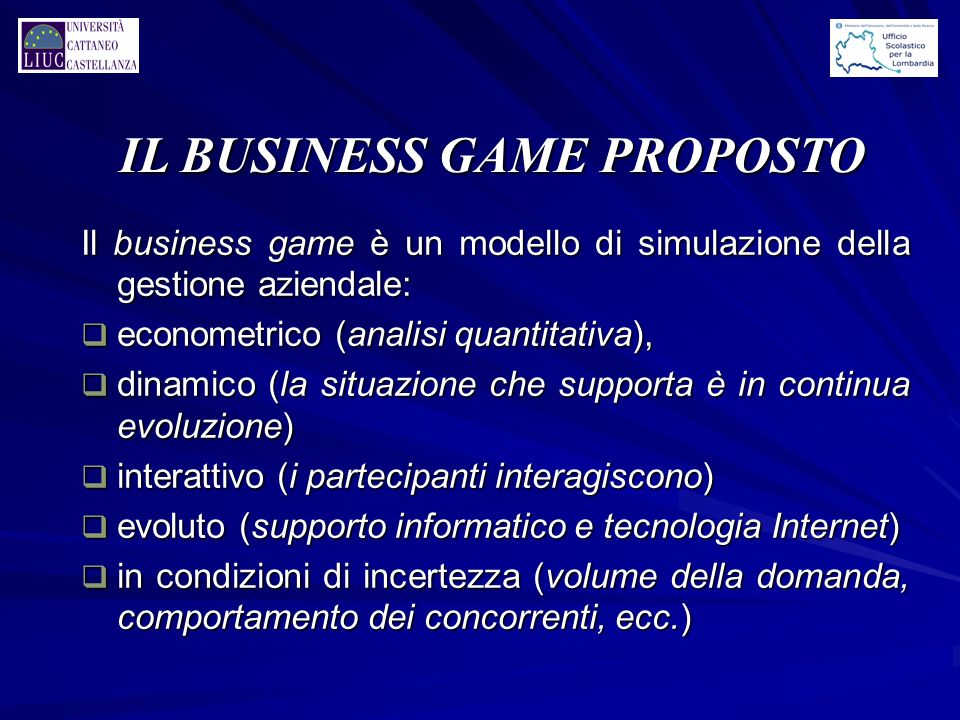 IL BUSINESS GAME PROPOSTO
