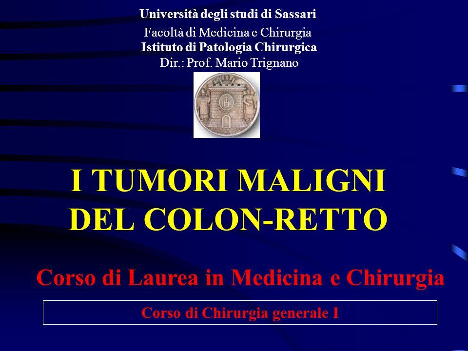 I TUMORI MALIGNI DEL COLON-RETTO