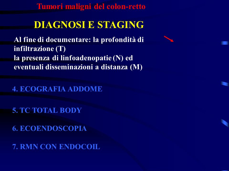 DIAGNOSI E STAGING Tumori maligni del colon-retto