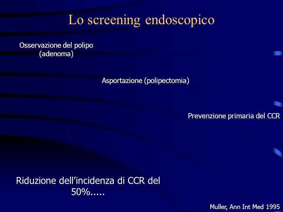Lo screening endoscopico