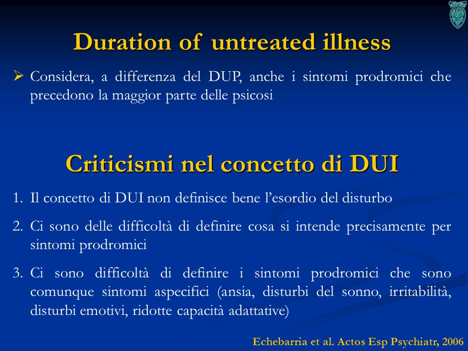 Duration of untreated illness Criticismi nel concetto di DUI