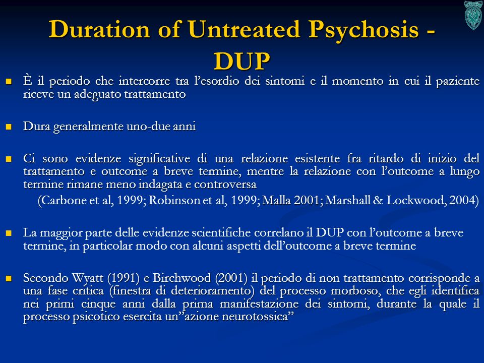 Duration of Untreated Psychosis - DUP