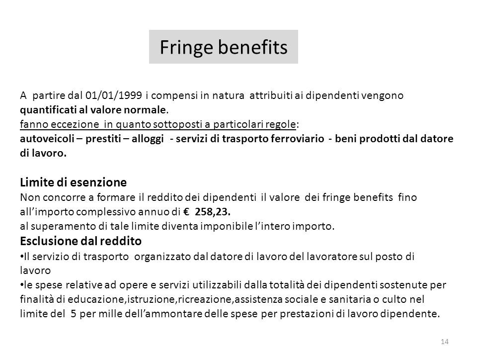 Fringe benefits Limite di esenzione Esclusione dal reddito