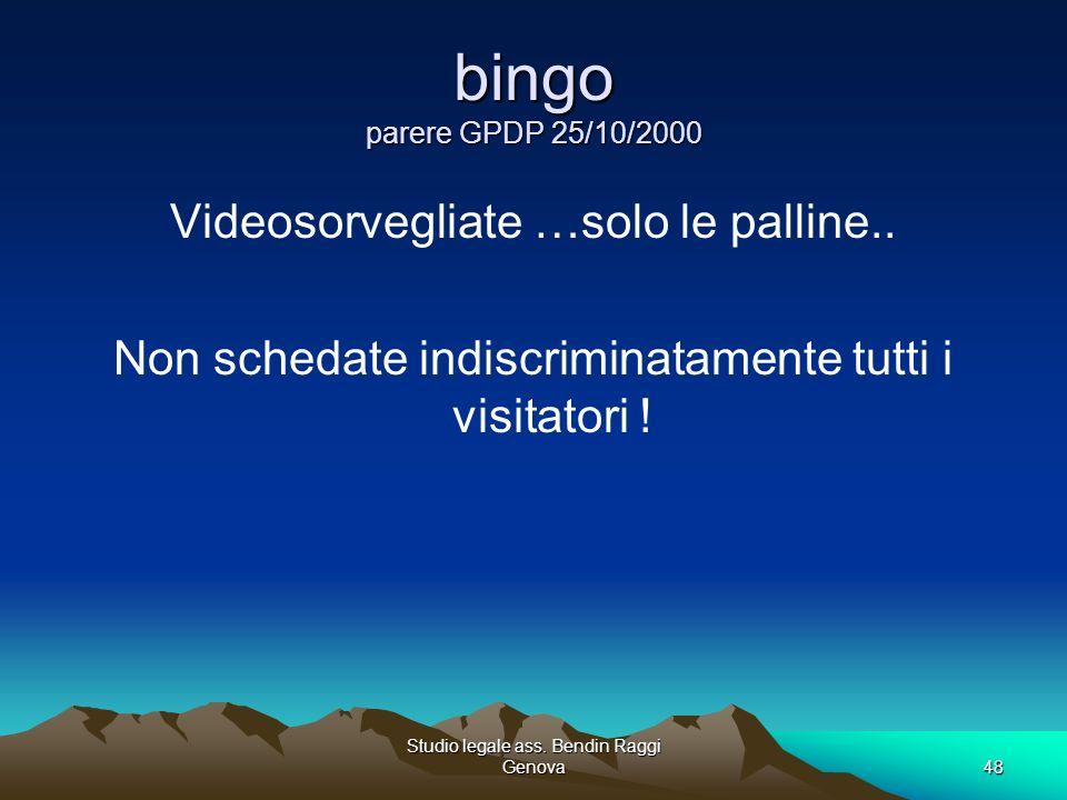 bingo parere GPDP 25/10/2000 Videosorvegliate …solo le palline..