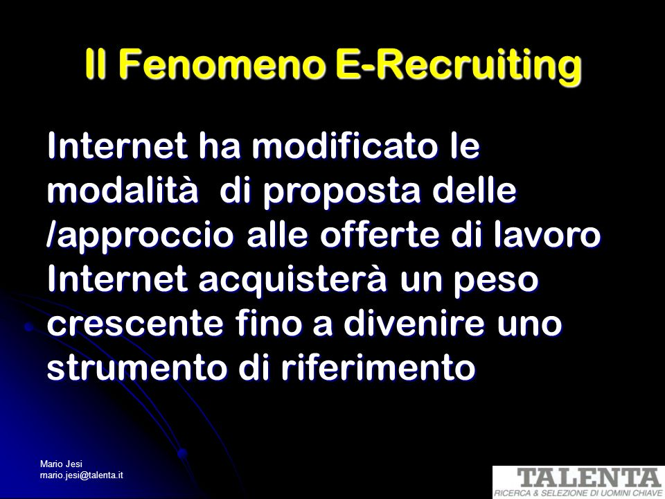 Il Fenomeno E-Recruiting