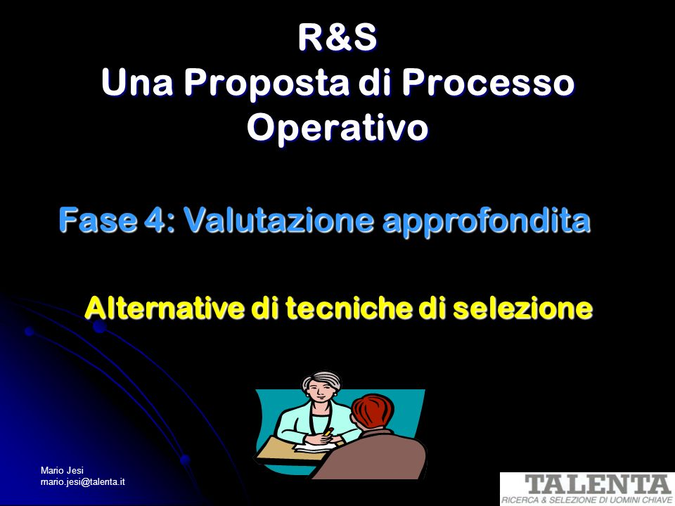 R&S Una Proposta di Processo Operativo