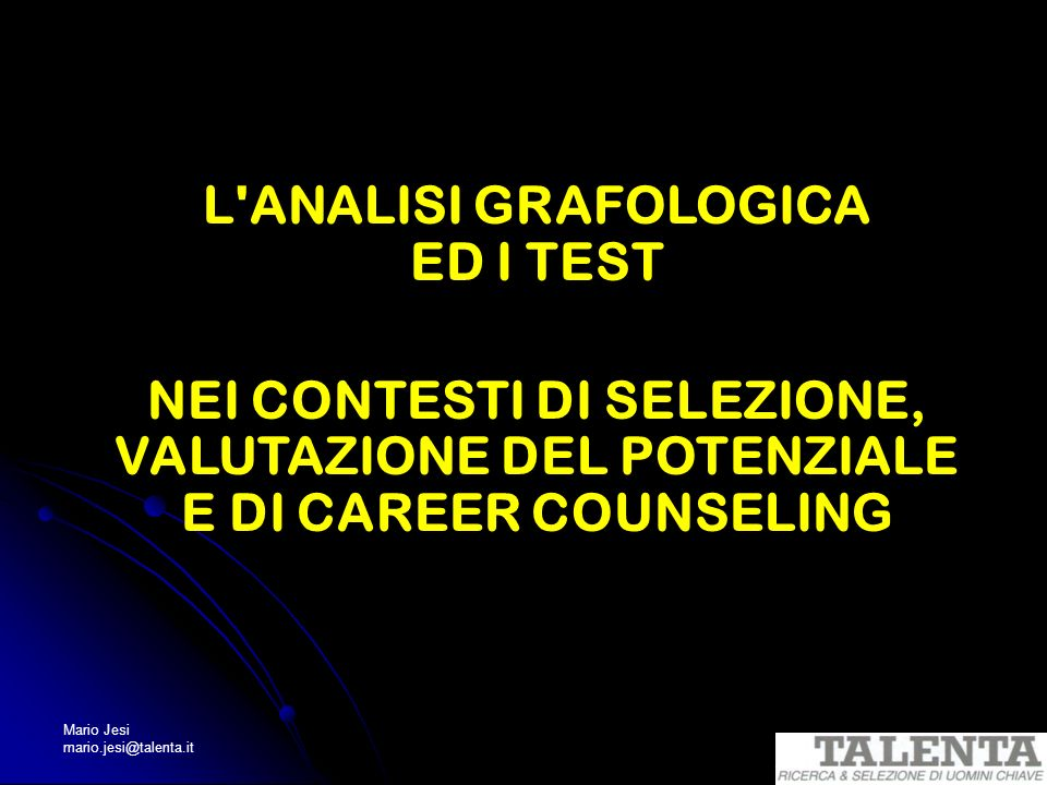 L ANALISI GRAFOLOGICA ED I TEST