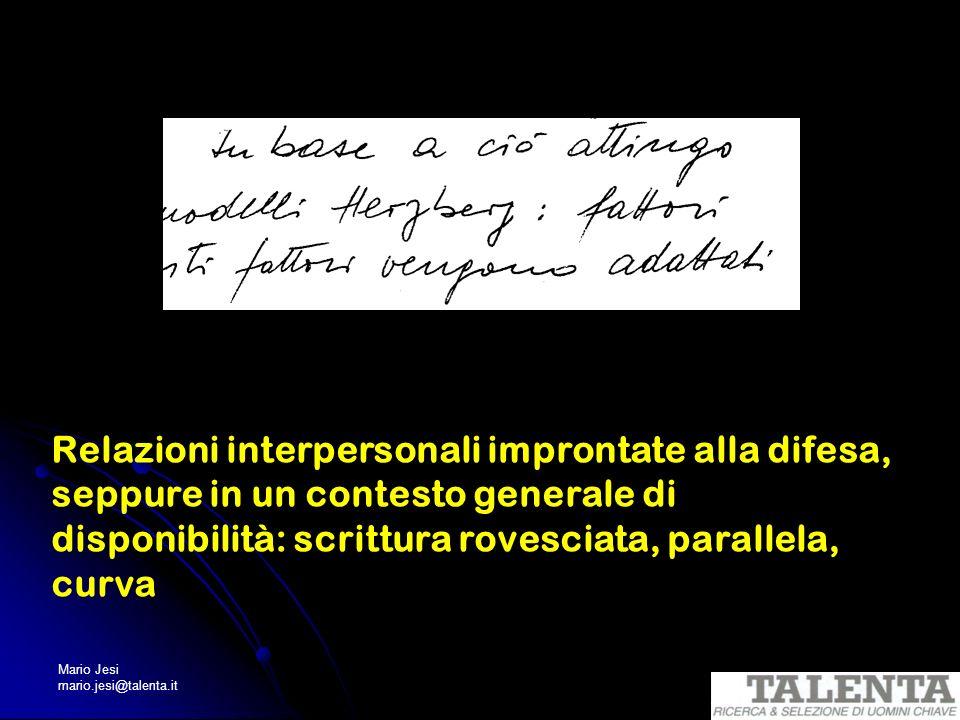 Relazioni interpersonali improntate alla difesa, seppure in un contesto generale di disponibilità: scrittura rovesciata, parallela, curva