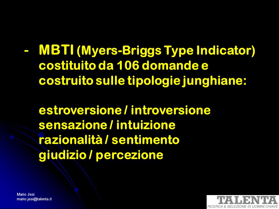 MBTI (Myers-Briggs Type Indicator)