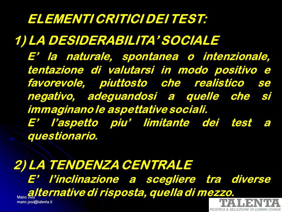 ELEMENTI CRITICI DEI TEST: 1) LA DESIDERABILITA' SOCIALE