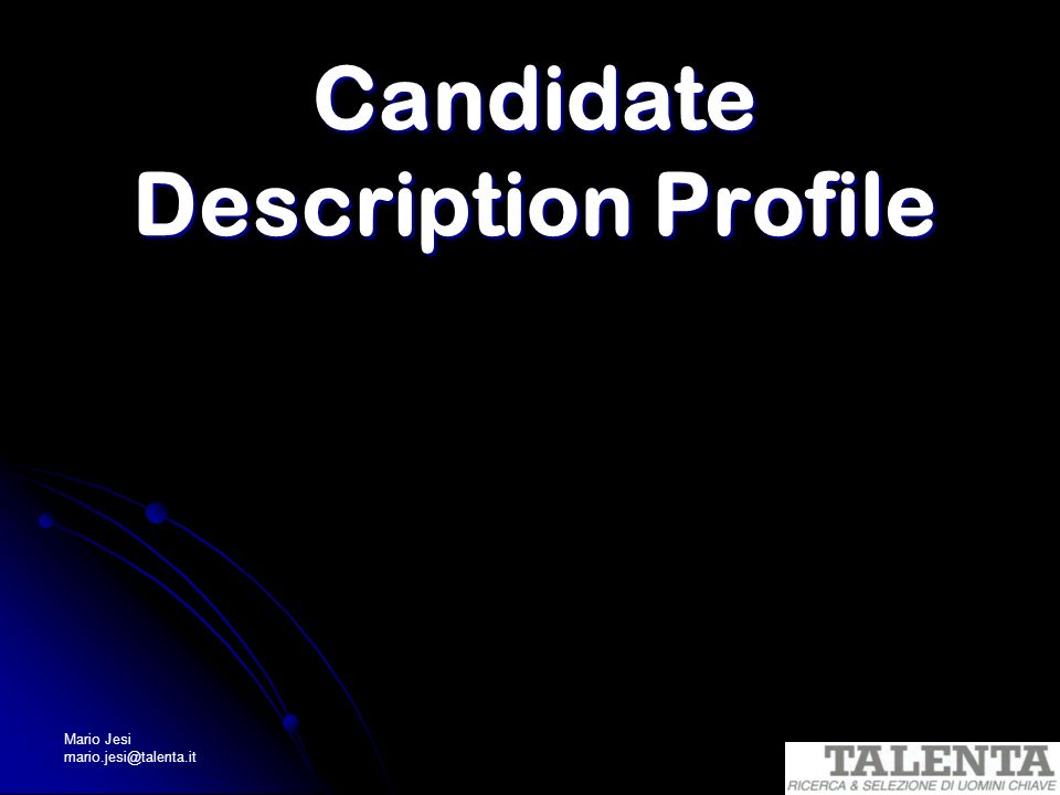 Candidate Description Profile