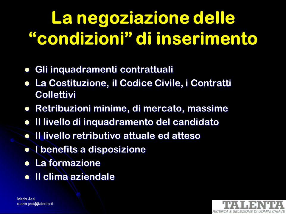 La negoziazione delle condizioni di inserimento