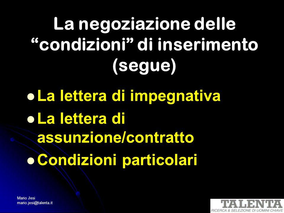 La negoziazione delle condizioni di inserimento (segue)