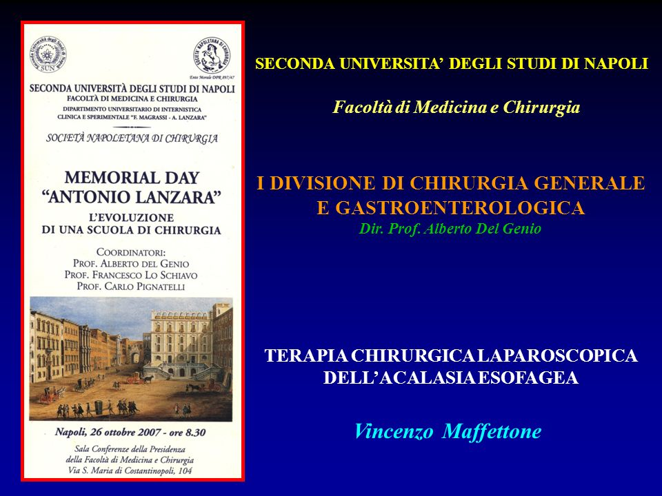 Vincenzo Maffettone I DIVISIONE DI CHIRURGIA GENERALE