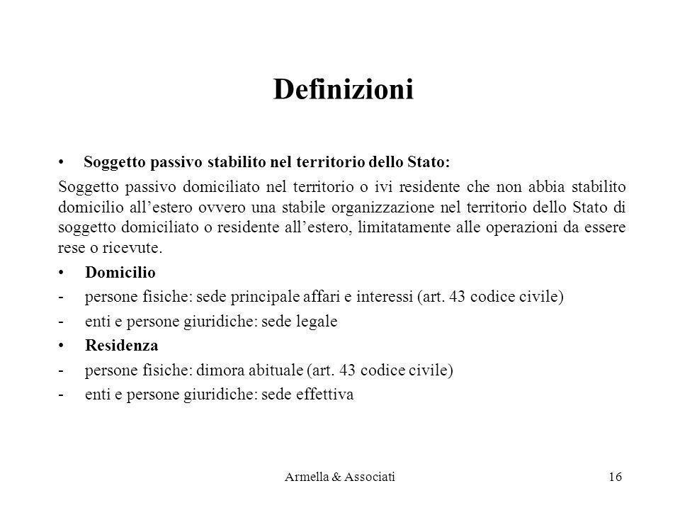 Definizioni Soggetto passivo stabilito nel territorio dello Stato: