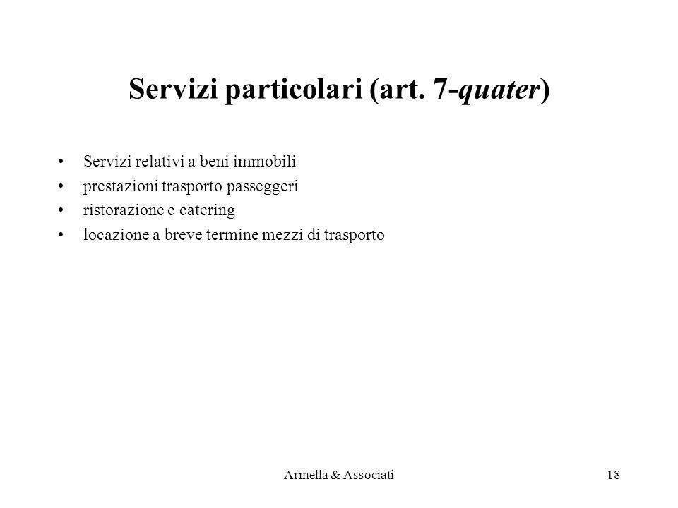 Servizi particolari (art. 7-quater)