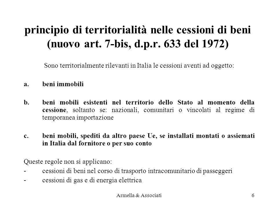 principio di territorialità nelle cessioni di beni (nuovo art. 7-bis, d.p.r. 633 del 1972)