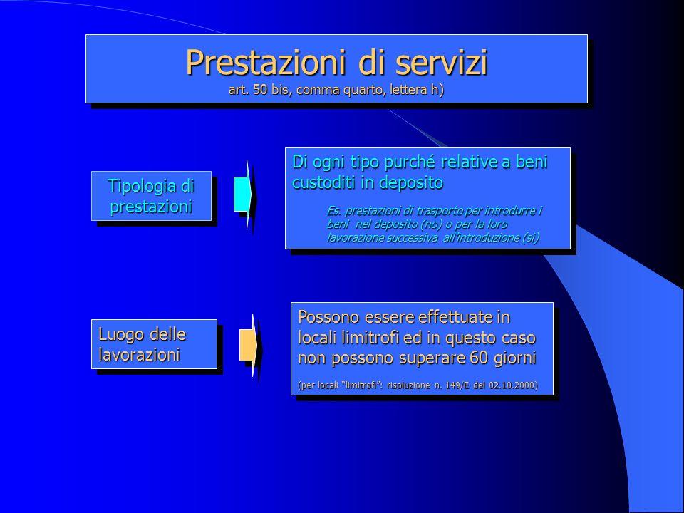 Prestazioni di servizi art. 50 bis, comma quarto, lettera h)
