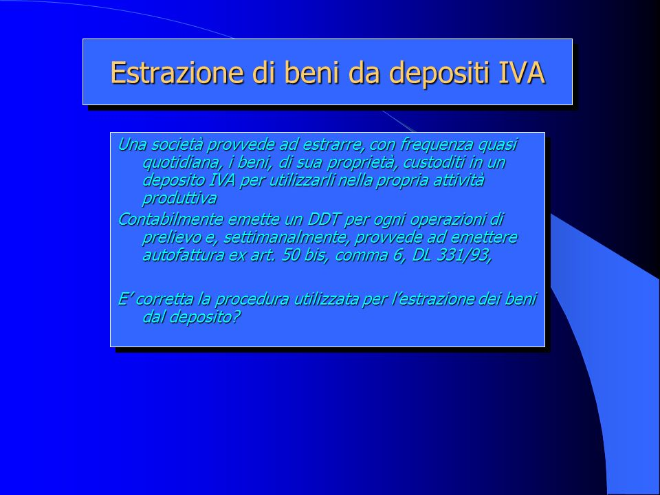Estrazione di beni da depositi IVA