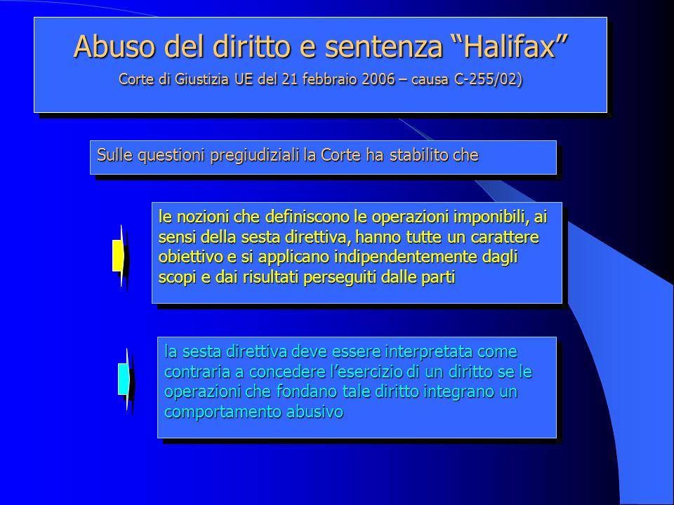 Abuso del diritto e sentenza Halifax Corte di Giustizia UE del 21 febbraio 2006 – causa C-255/02)