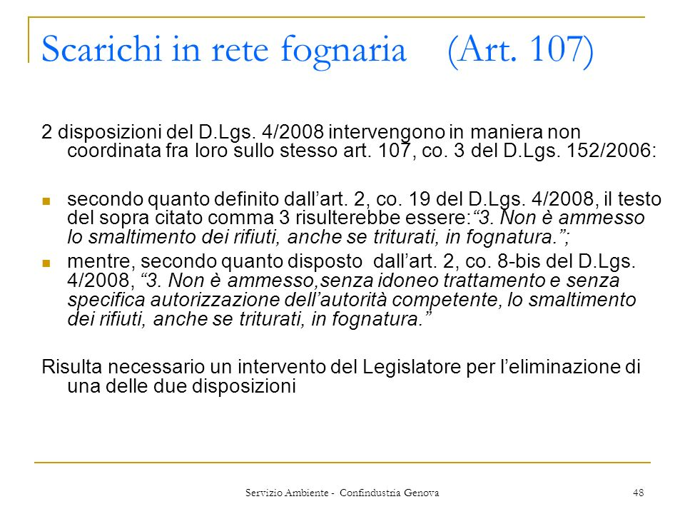 Scarichi in rete fognaria (Art. 107)