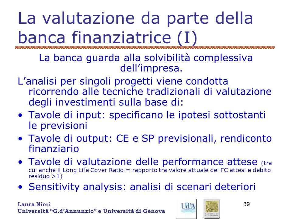 La valutazione da parte della banca finanziatrice (I)