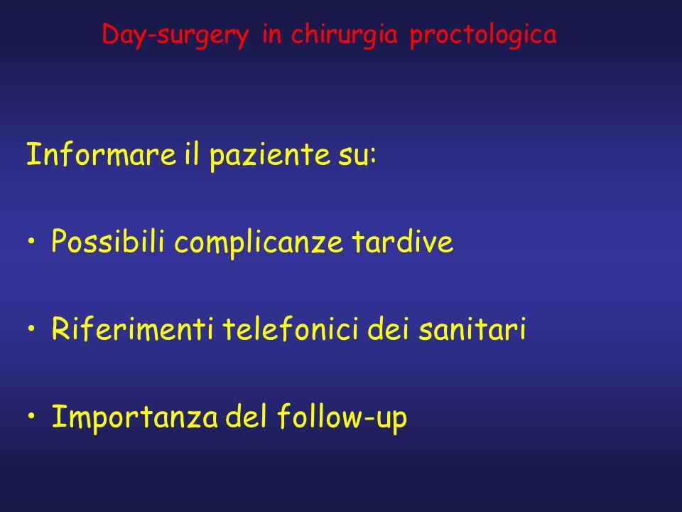 Informare il paziente su: Possibili complicanze tardive