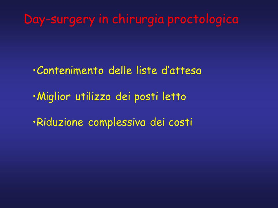Day-surgery in chirurgia proctologica