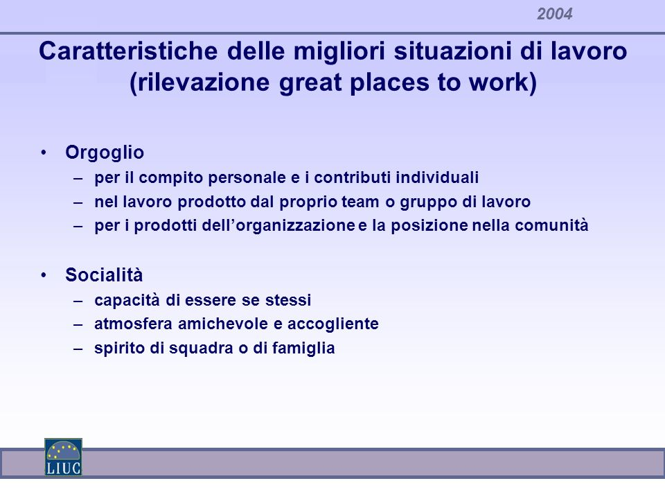 Caratteristiche delle migliori situazioni di lavoro (rilevazione great places to work)
